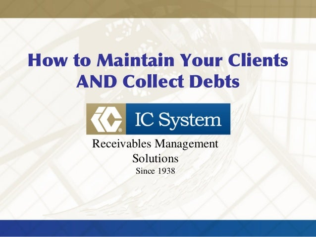 How to Maintain Your Clients AND Collect Debts