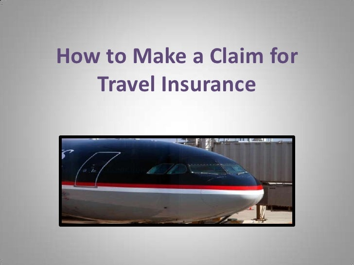 How to Make a Claim for Travel Insurance<br />