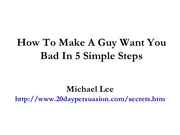 How to make man want you sexually 2014