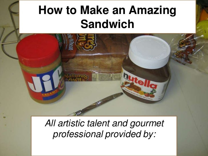 How to make an amazing sandwich