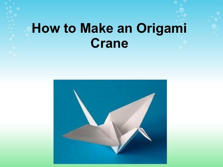 How to Make an Origami Crane