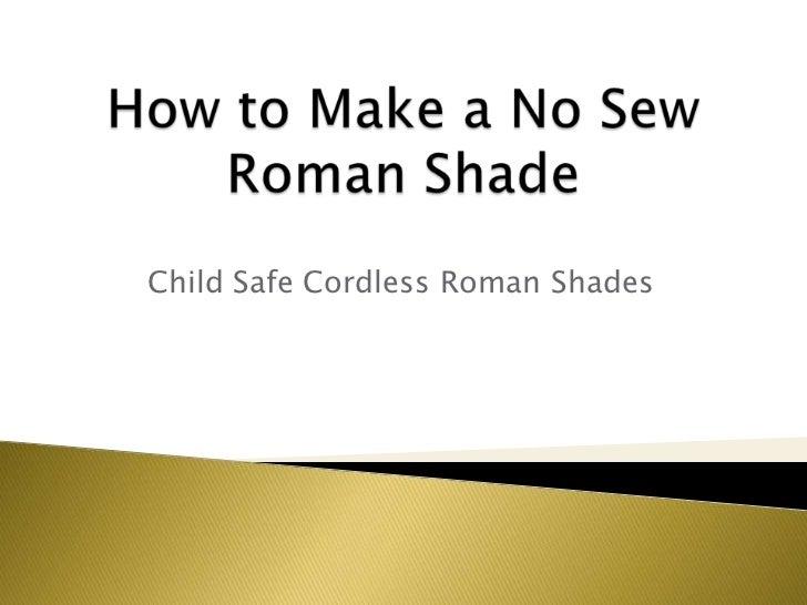 How To Make a NO Sew Roman Shade