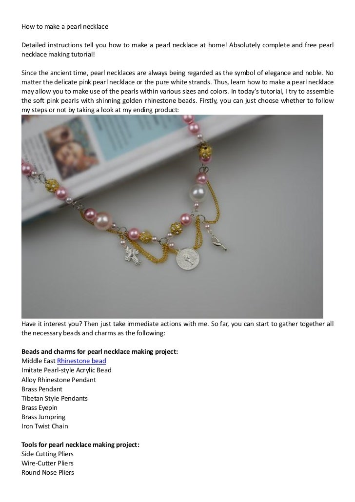 How to make a pearl necklaceDetailed instructions tell you how to make a pearl necklace at home! Absolutely complete and f...