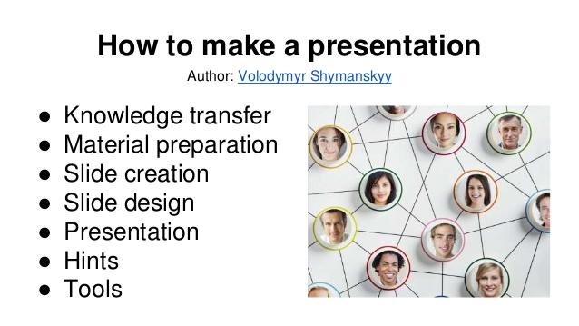 to make presentation