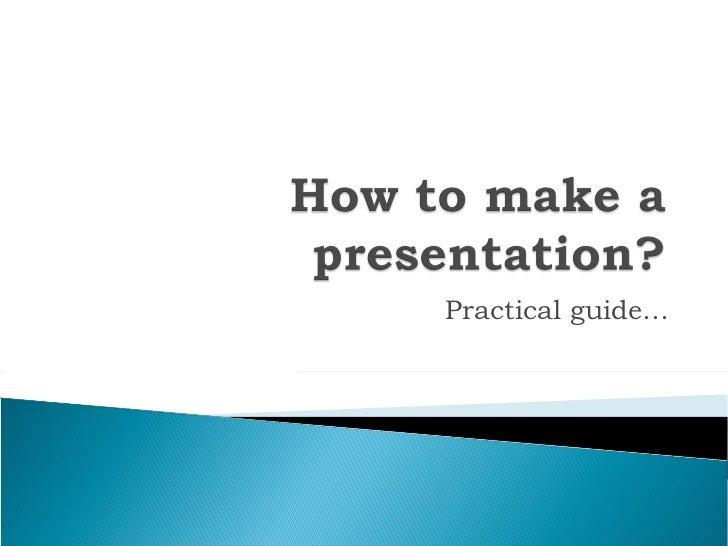 How to make a presentation c1
