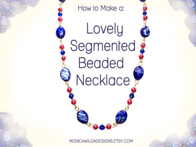 How to Make a Segmented Beaded Necklace