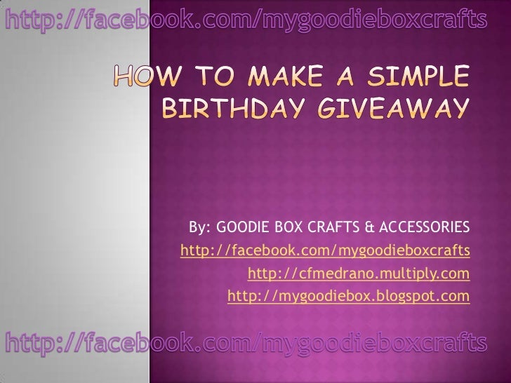 By: GOODIE BOX CRAFTS & ACCESSORIEShttp://facebook.com/mygoodieboxcrafts         http://cfmedrano.multiply.com      http:/...