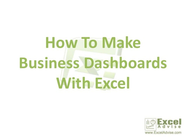 How To Make Business Dashboards With Excel