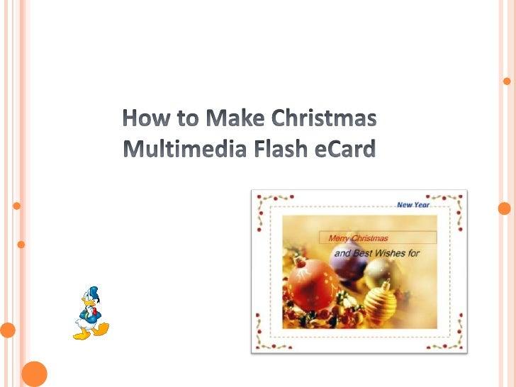 How To Make Christmas Multimedia Flash ecard