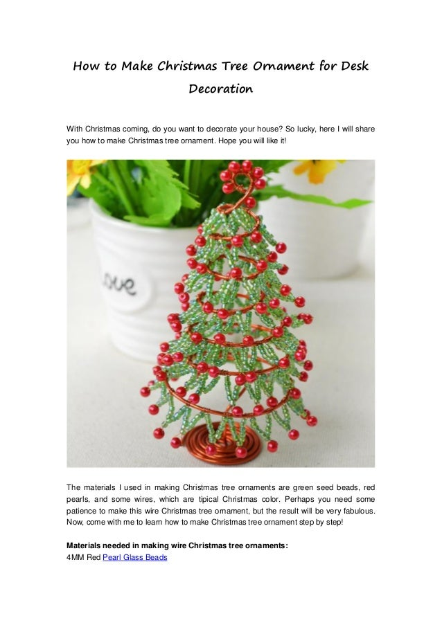 How to make christmas tree ornament for desk decoration How do you decorate a christmas tree