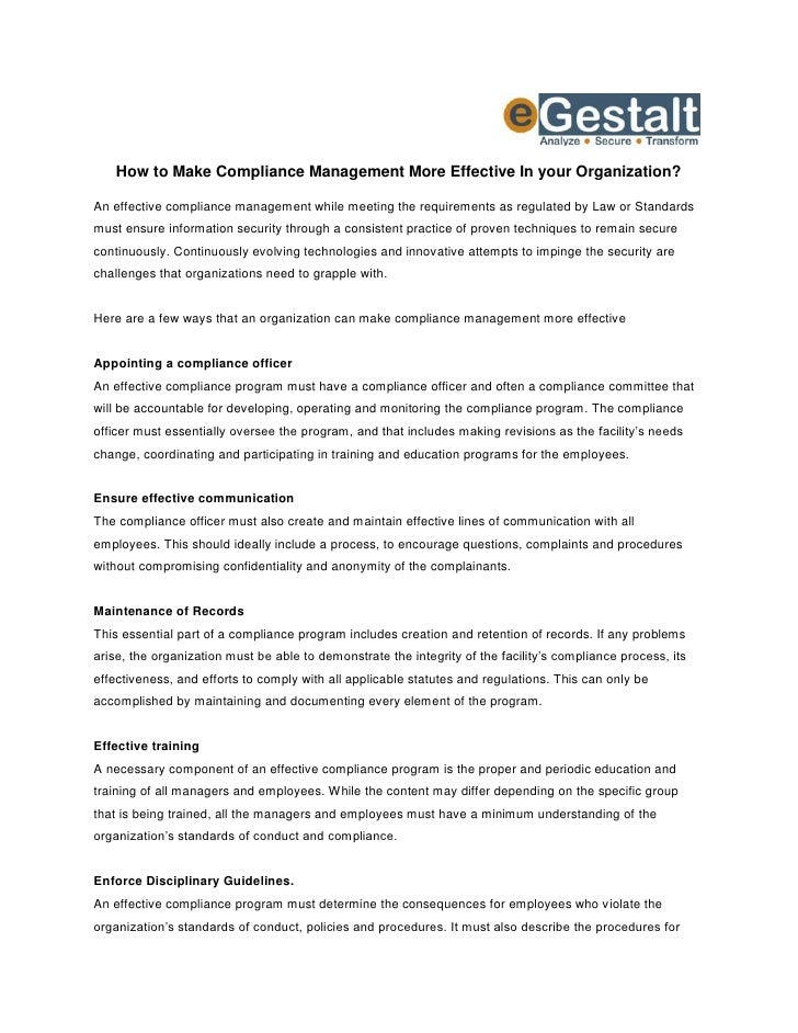 How to Make Compliance Management More Effective In your Organization?An effective compliance management while meeting the...