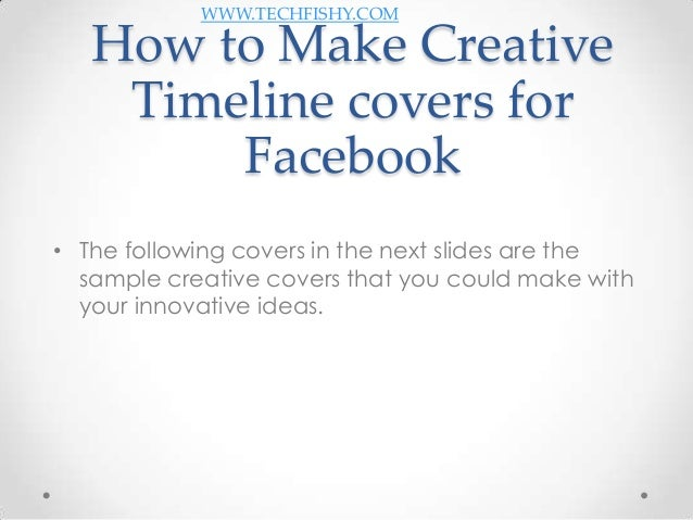 How To Make Creative Book Cover ~ How to make creative timeline covers for facebook