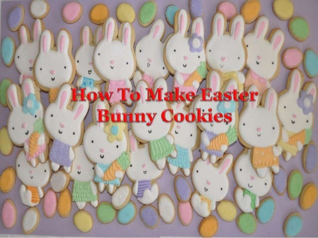 Making cookies is one of the best ways to enjoy Easter 2014 celebrations. This helps in strengthening family bond. If poss...