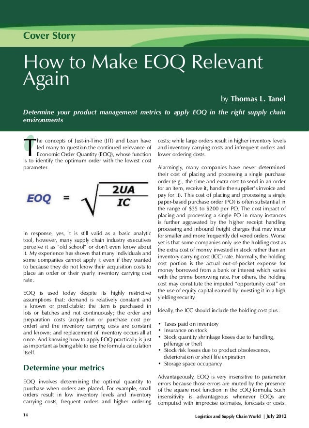 Cover Story  How to Make EOQ Relevant Again by Thomas L. Tanel Determine your product management metrics to apply EOQ in t...