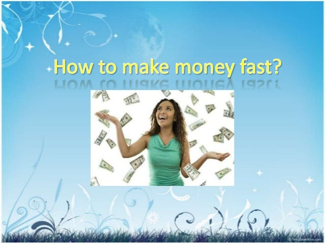 how to make money illegally fast