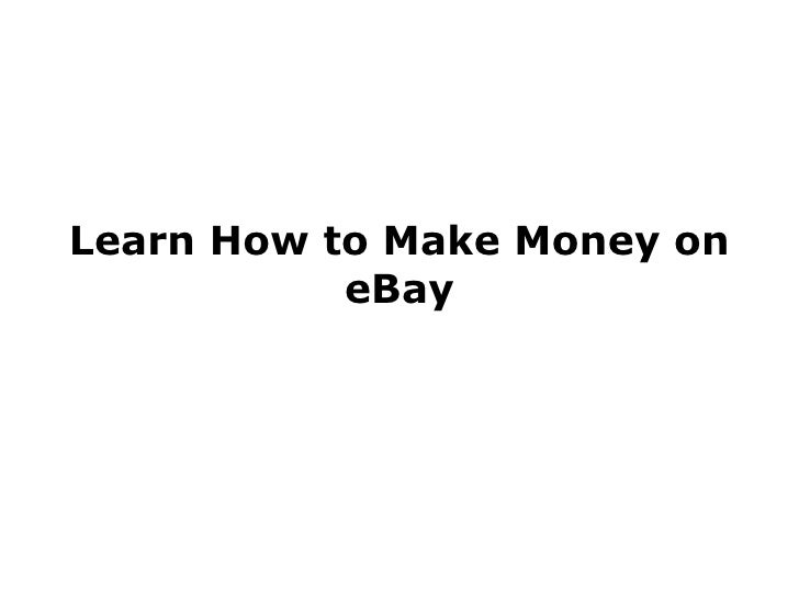 Learn How to Make Money on eBay