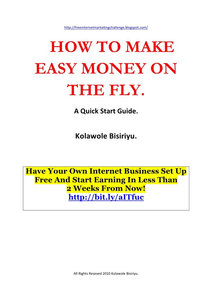 How to make money on the fly