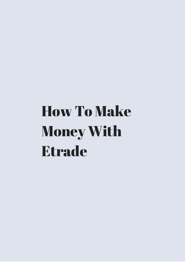 Does etrade do forex trading