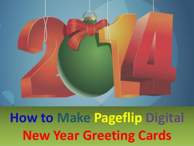 How to Make Pageflip Digital New Year Greeting Cards