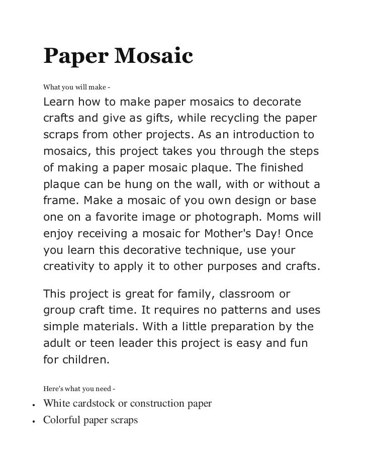 Paper MosaicWhat you will make -Learn how to make paper mosaics to decoratecrafts and give as gifts, while recycling the p...