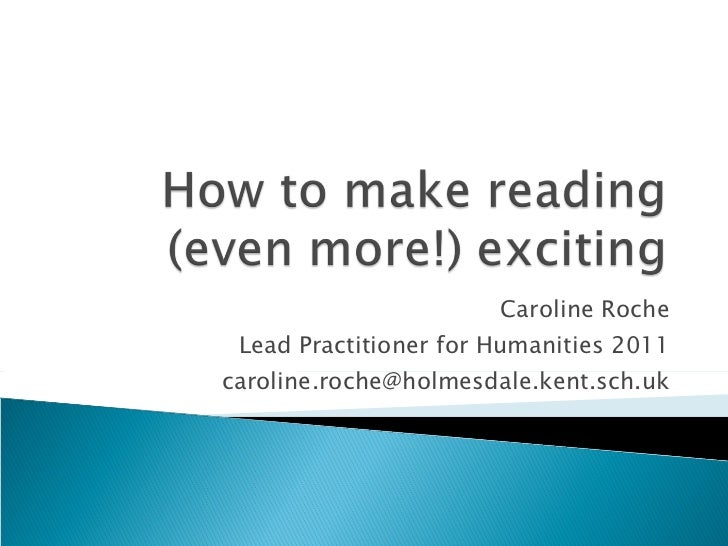 How to make reading (even more!)exciting