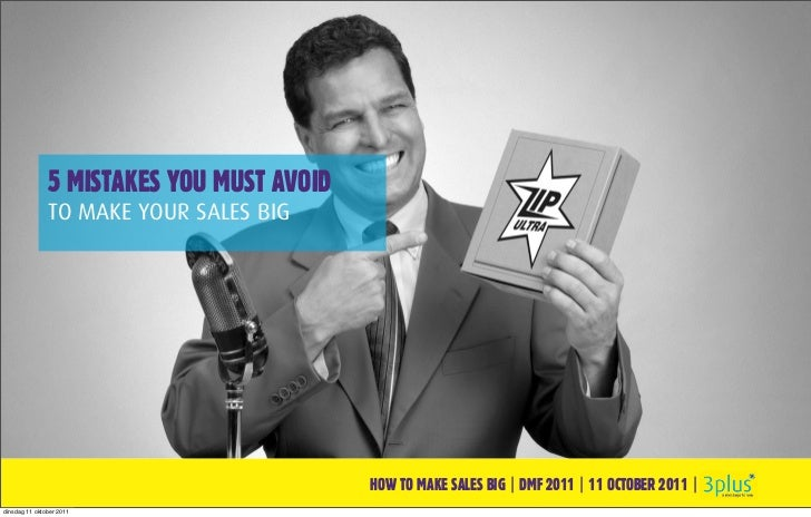 5 MISTAKES YOU MUST AVOID               TO MAKE YOUR SALES BIG                                           HOW TO MAKE SALES...