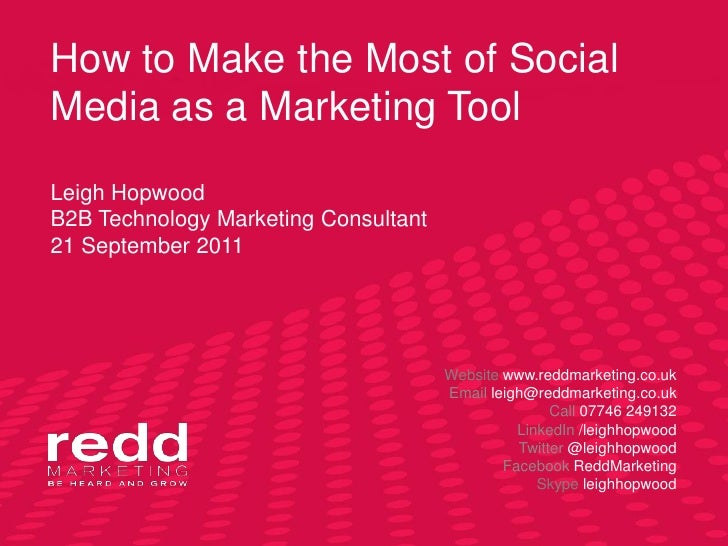 How to make the most of social media as a b2 b marketing tool   redd marketing - sept 2011
