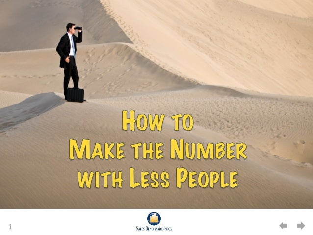 How to Make the Number with Less People