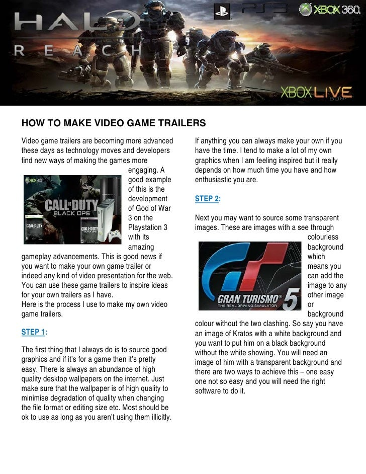 Click here to enter text.          HOW TO MAKE VIDEO GAME TRAILERS      Video game trailers are becoming more advanced    ...