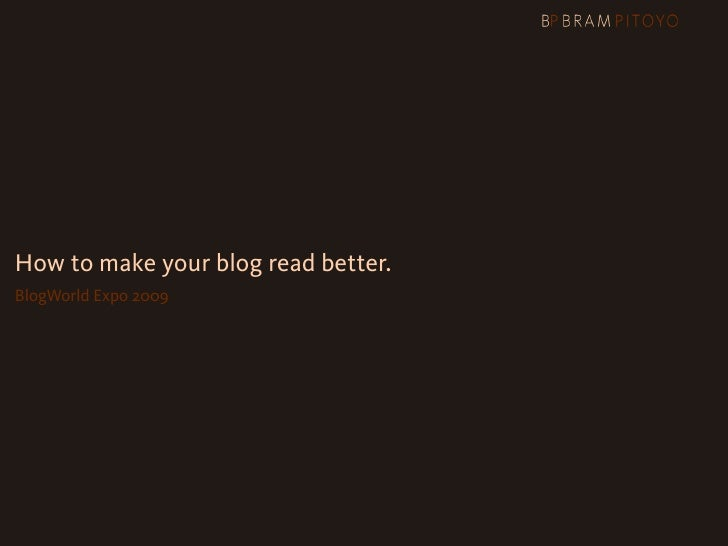 How To Make Your Blog Read Better
