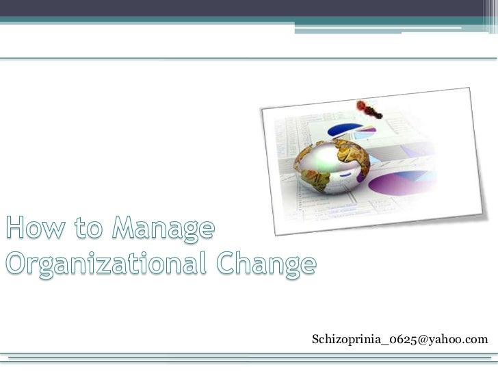 How To Manage Organizational Change