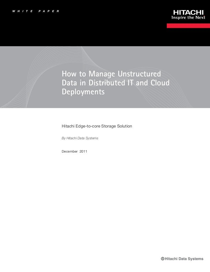 How to manage unstructured data in distributed it and cloud deployments