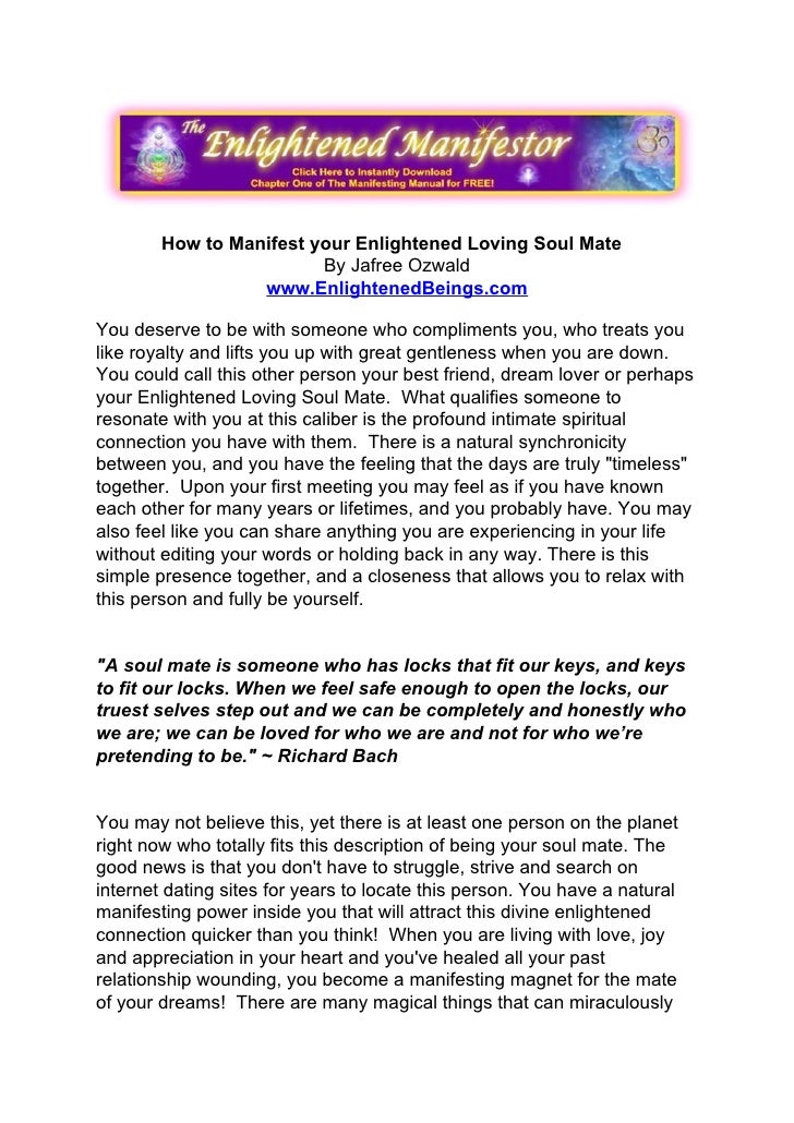How to Manifest your Enlightened Loving Soul Mate                          By Jafree Ozwald                   www.Enlighte...