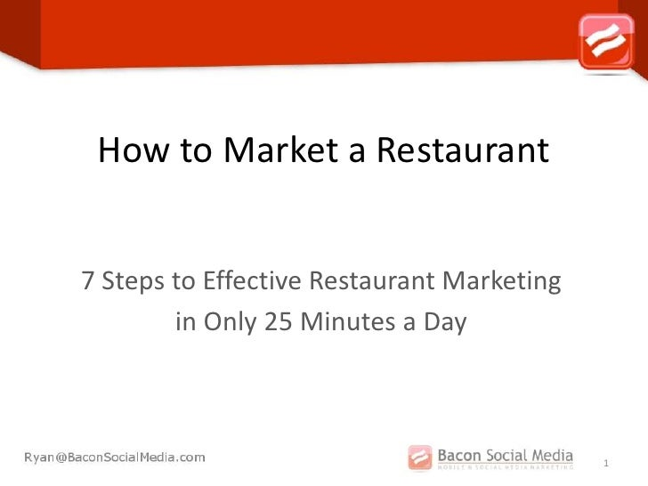 How to Market a Restaurant7 Steps to Effective Restaurant Marketing        in Only 25 Minutes a Day                       ...