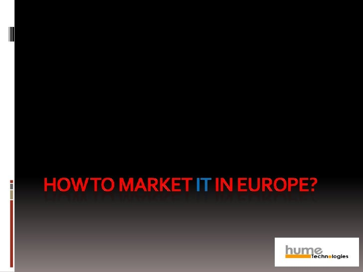 How to market it in Europe?<br />