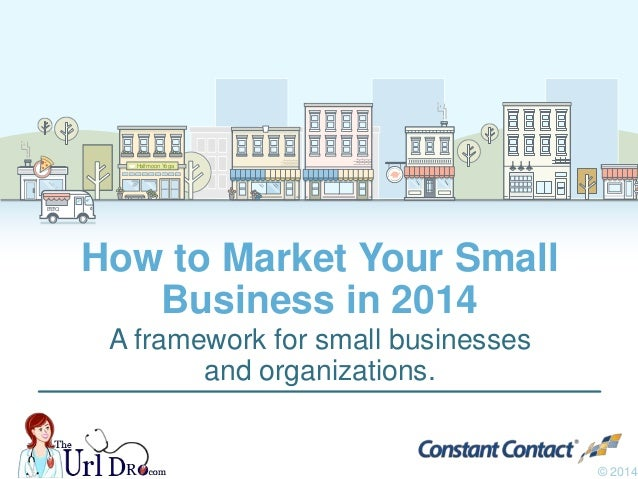 Halfmoon YogaHalfmoon Yoga B•B•Q How to Market Your Small Business in 2014 A framework for small businesses and organizati...
