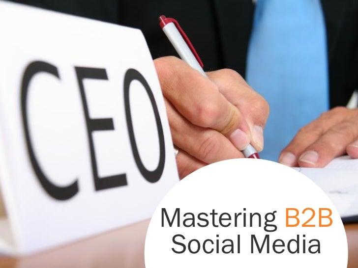 How to Master B2B Social Media Marketing-Hubspot