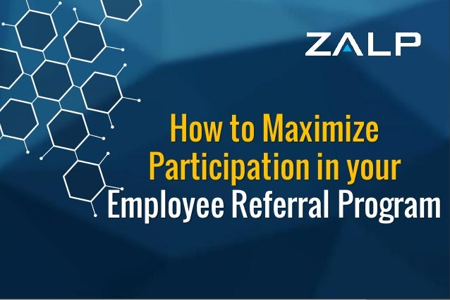 Employee ReferralProgram BrandingIdeas How to Maximize Participation in your Employee Referral Program