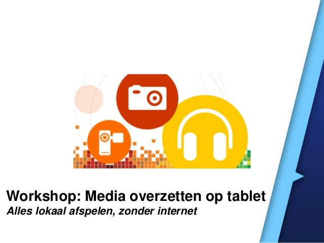 How To: Alle media op je tablet