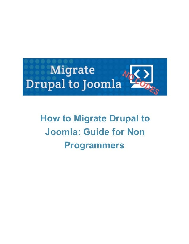 How to Migrate Drupal to Joomla in 15 minutes