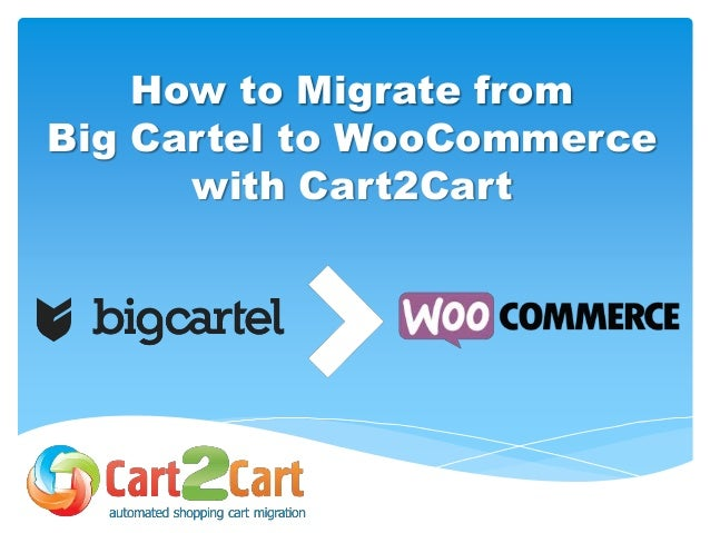 How to Migrate from Big Cartel to WooCommerce