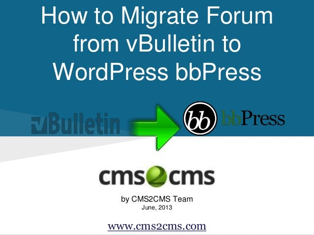 How to Migrate From vBulletin to bbPress