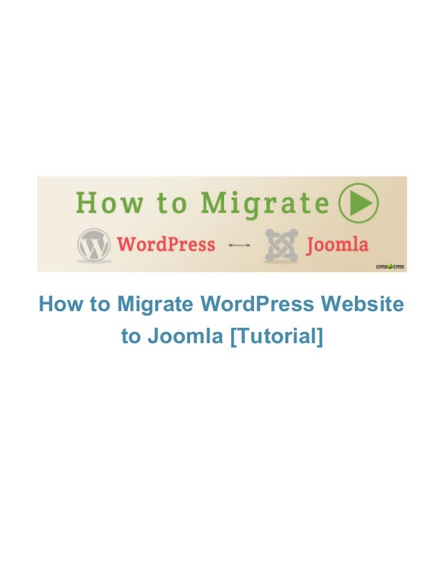 How to Migrate from WordPress to Joomla: Instruction