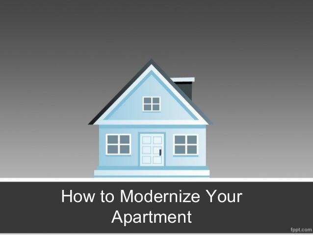 How to modernize your apartment