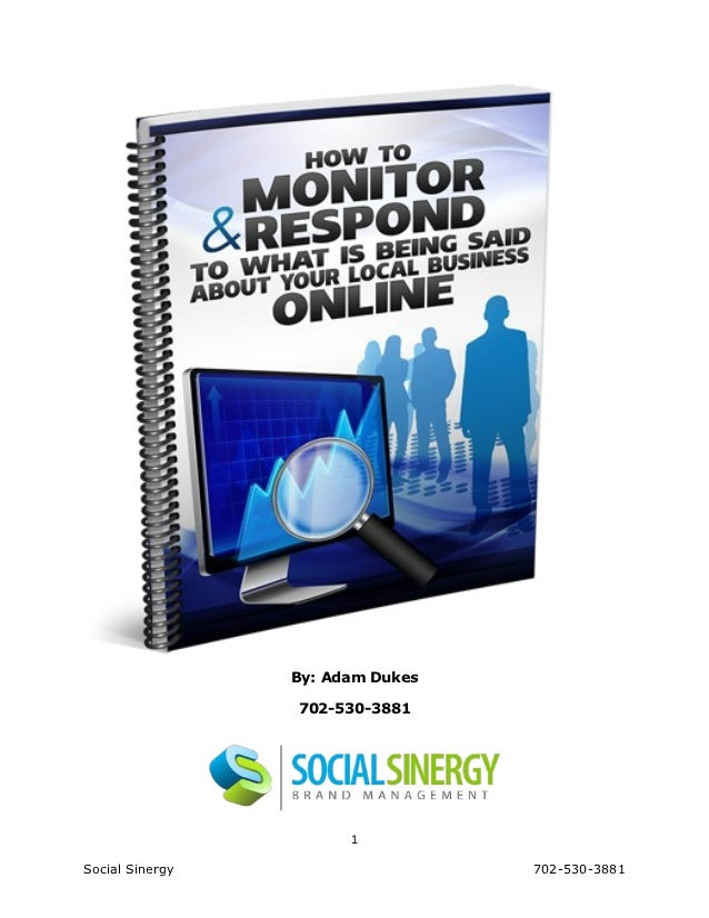 How to monitor and respond to what is being said about your business