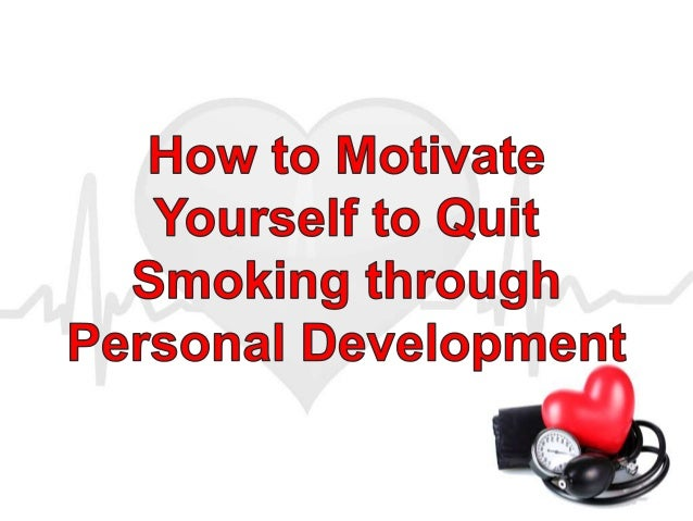 How to motivate yourself to quit smoking through personal development