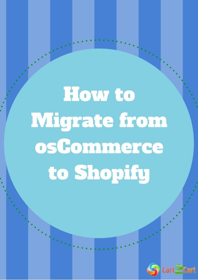 How to Migrate from osCommerce to Shopify