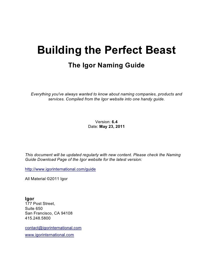 Building the Perfect Beast                          The Igor Naming Guide   Everything youve always wanted to know about n...