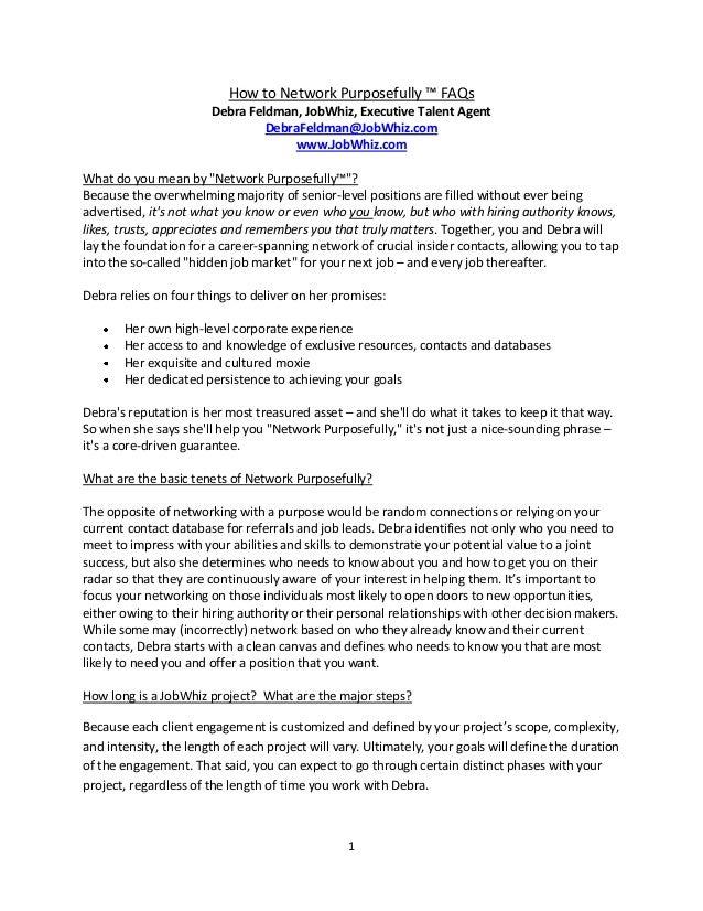 How to Network Purposefully ™ FAQs                       Debra Feldman, JobWhiz, Executive Talent Agent                   ...