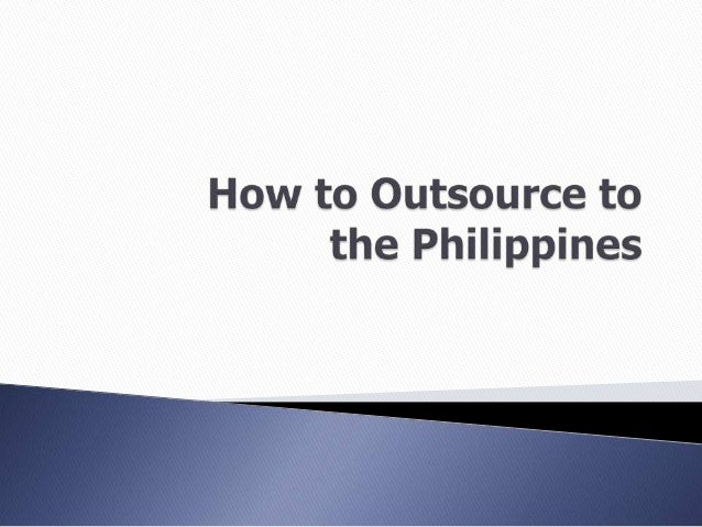 How to Outsource to the Philippines